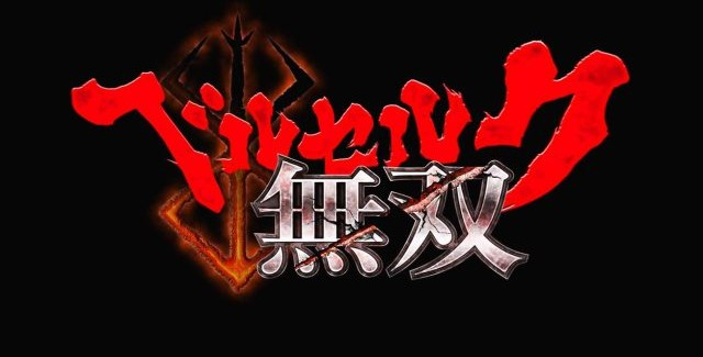 E3 2016 * Berserk Musou