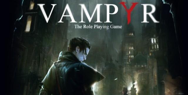 Vampyr: RPG sobre vampiros é adiado para 2018