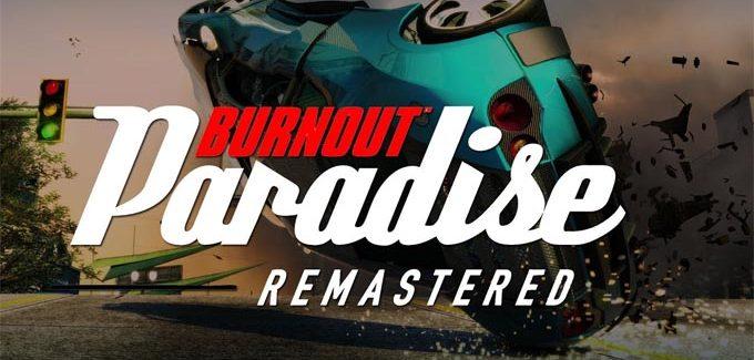 Burnout Paradise Remastered – Análise