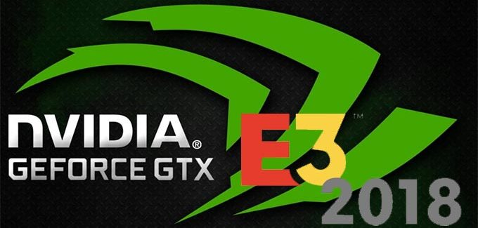 E3 2018: As novidades da NVIDIA